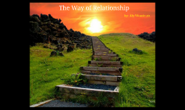 The Way of Relationship