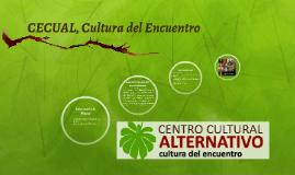 CECUAL, Cultura del Encuentro