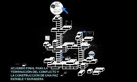 ACUERDO FINAL PARA LA TERMINACIÓN DEL CONFLICTO Y LA CONSTRU