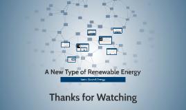 A New Type of Renewable Energy