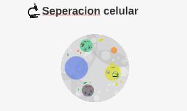 seperacion celular