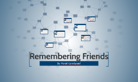 Remembering Friends