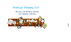 Copy of DOU Strategic Planning 2013 - Planning and Building Services