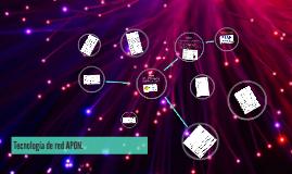 Teconlogia de red APON.