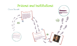 Prison and Institutions for the Mentally Ill