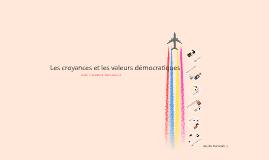 Copy of Les croyances et les valeurs démocratiques