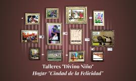 """Talleres """"Divino Niño"""""""