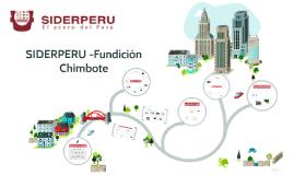 SIDERPERU -Fundición Chimbote