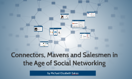 Connectors, Mavens and Salesmen in the Age of Social Networking