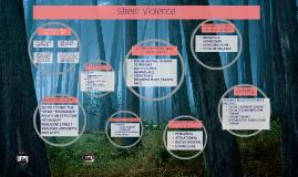 Street Violence