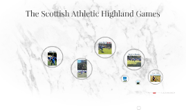 The Scottish Athletic Highland Games
