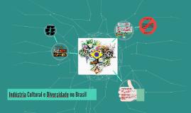 Indústria Cultural e Diversidade no Brasil
