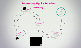 introducing tips on accessible curating