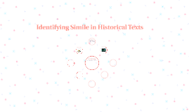Identifying Simile in Historical Texts