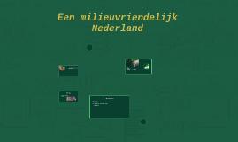 Een milieuvriendelijk Nederland