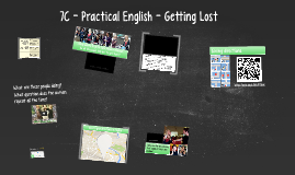 7C - Practical English - Getting Lost