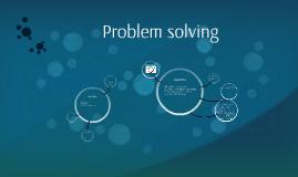 Copy of Problem solving