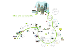Copy of Cities and Sustainability