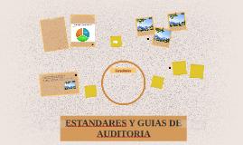 ESTANDARES Y GUIAS DE AUDITORIA Y ASEGURAMIENTO