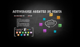ACTIVIDADES AGENTES DE VENTA