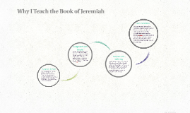 Why I Teach the Book of Jeremiah