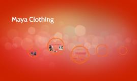 Maya Clothing
