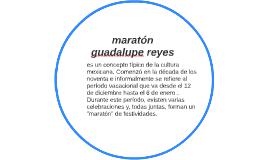maratonguadalupe reyes