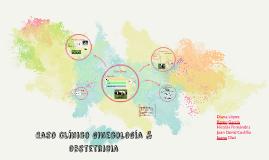 Caso clínico ginecología & obstetricia