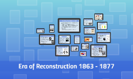 The Era of Reconstruction