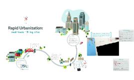 Rapid Urbanization: