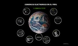 COMERCIO ELECTRÓNICO EN EL PERÚ
