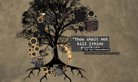 Copy of Thou shalt not kill (thine family)