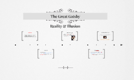 The Great Gatsby- Reality & Illusion