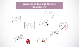 Tea Club Finance Department :)