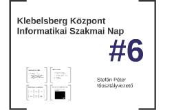 Klebelsberg Központ Informatikai Szakmai Nap 6