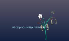 Copy of MODELO DE SIMULACIÓN DISCRETO