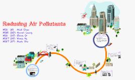 Reducing Air Pollutants