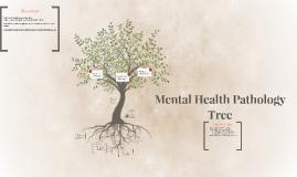 Mental Health Pathology Tree