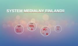 SYSTEM MEDIALNY FINLANDII