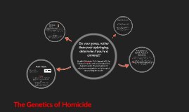 The Genetics of Homicide