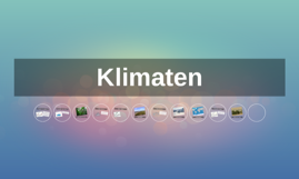 Copy of Klimaten