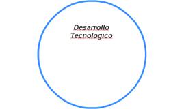 Desarrollo Tecnològico