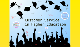 Copy of Quality Service in Higher Education