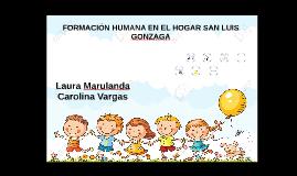 FORMACIÓN HUMANA EN EL HOGAR SAN LUIS GONZAGA