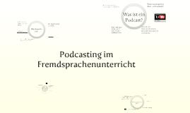 Podcasting im Fremdsprachenunterricht