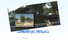 Samanthas Houses