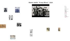 """Mamie Smith, """"Crazy Blues"""", 1920"""