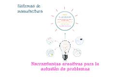 Copy of Herramientas creativas para la solución de problemas