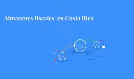 Copy of Almacenes fiscales  en Costa Rica