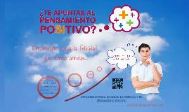 Copy of ¿Te Apuntas al Pensamiento Positivo?